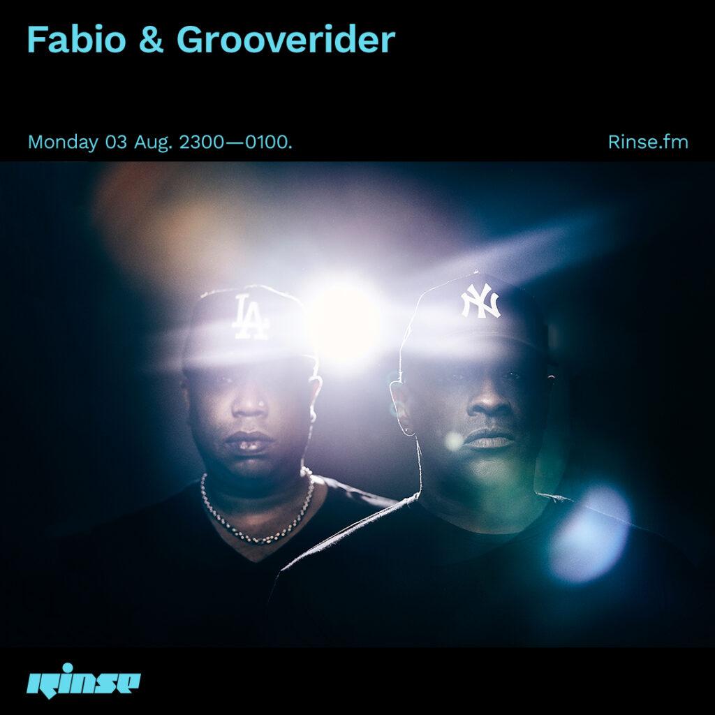 Fabio & Grooverider, Rinse FM (3rd August 2020)