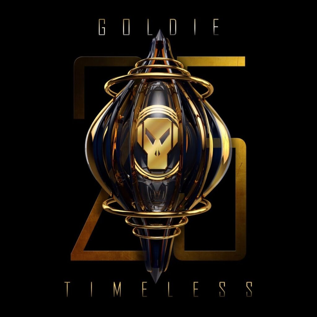 Goldie 'Timeless' 25