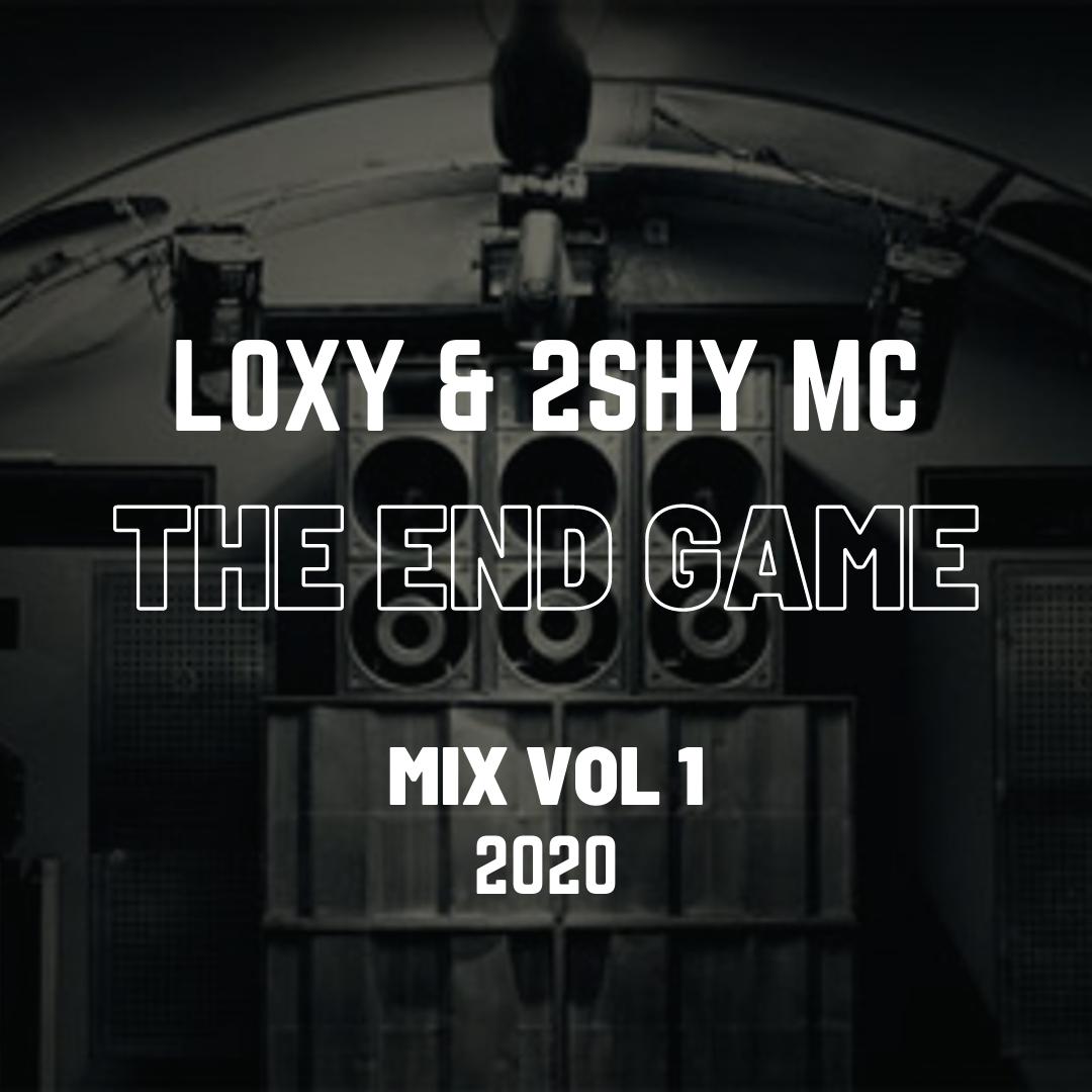 loxy-2shy-mc-the-end-game-mix-vol-1