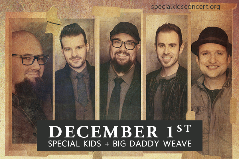 Photo of Special Kids Welcomes Big Daddy Weave