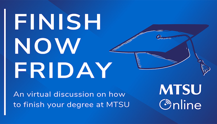 MTSU Finish Now Fridays