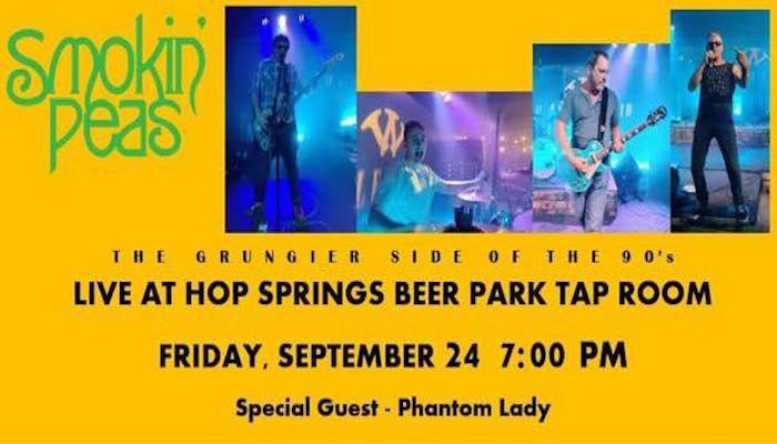 Smokin Peas -Grungier side of the 90s at Hop Springs