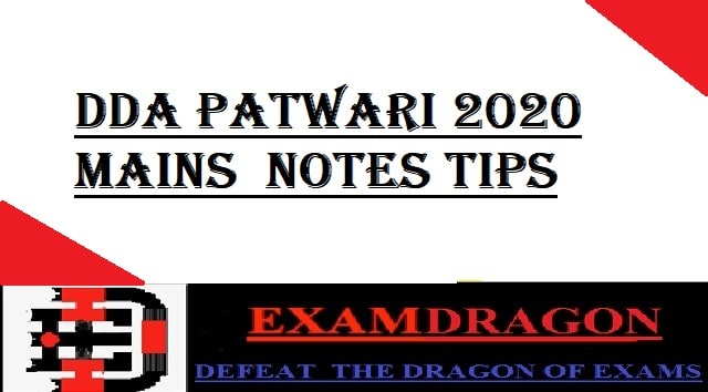 DDA PATWARI 2020 MAINS NOTES TIPS