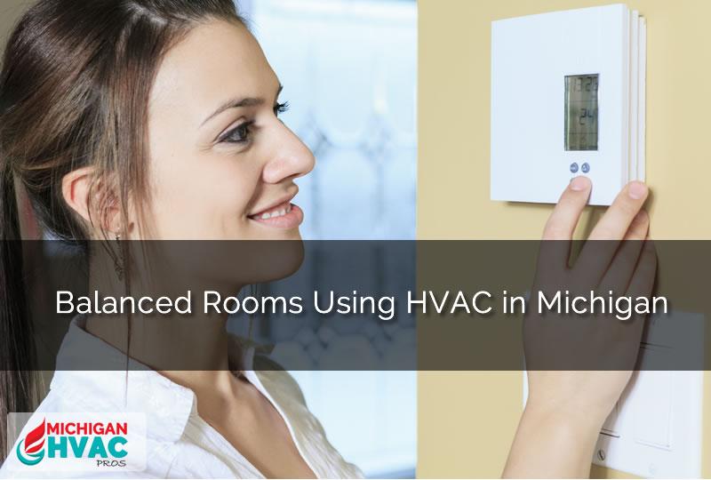 Room Balancing Using HVAC in Michigan