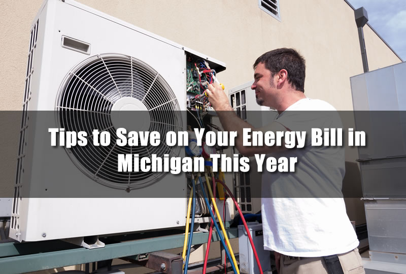 Tips to Save on Your Energy Bill in Michigan This Year