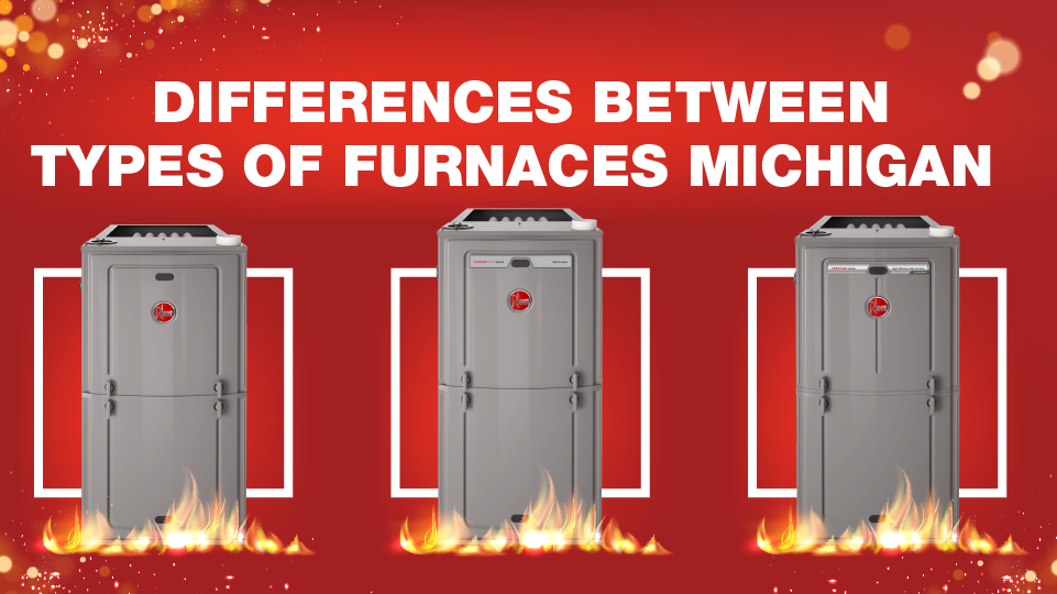 Differences Between Types of Furnaces