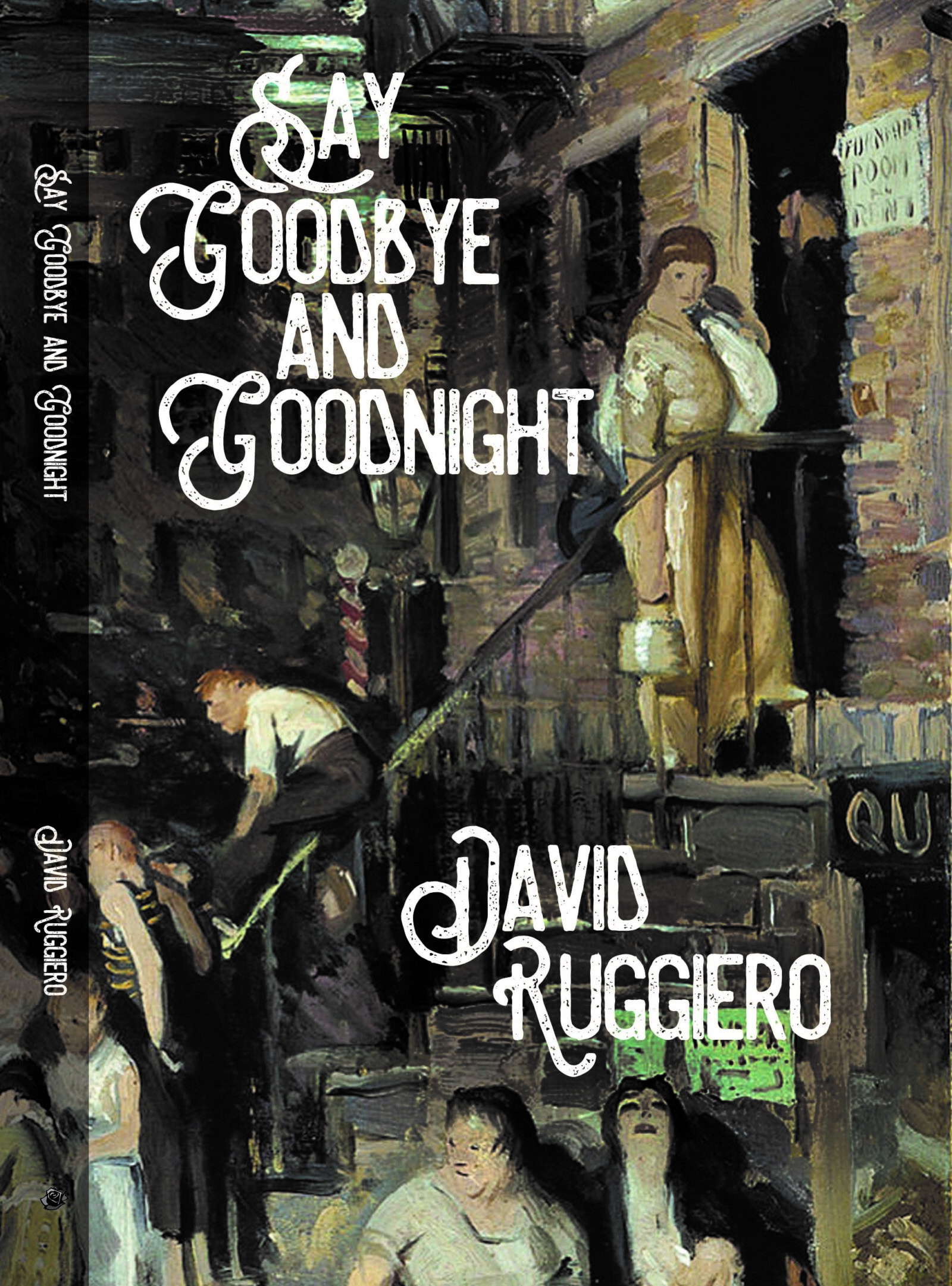 David Ruggerio's new novel, Say Goodbye and Goodnight