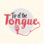 Ruggerio Dropped in on Tip of the Tongue Podcast.