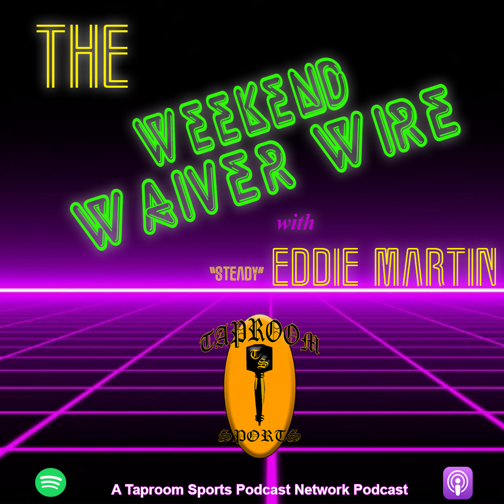 Weekend Waiver Wire