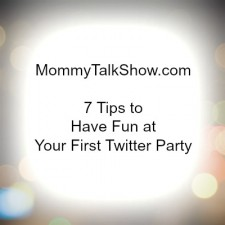 7 Tips to Have Fun at Your First Twitter Party ~ MommyTalkShow.com