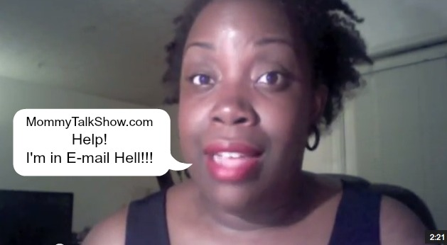 (VIDEO) Help! I'm in E-mail Hell!!