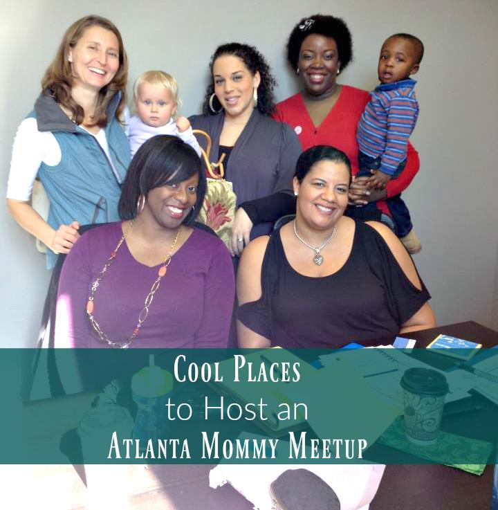 Host an Atlanta Mommy Meetup