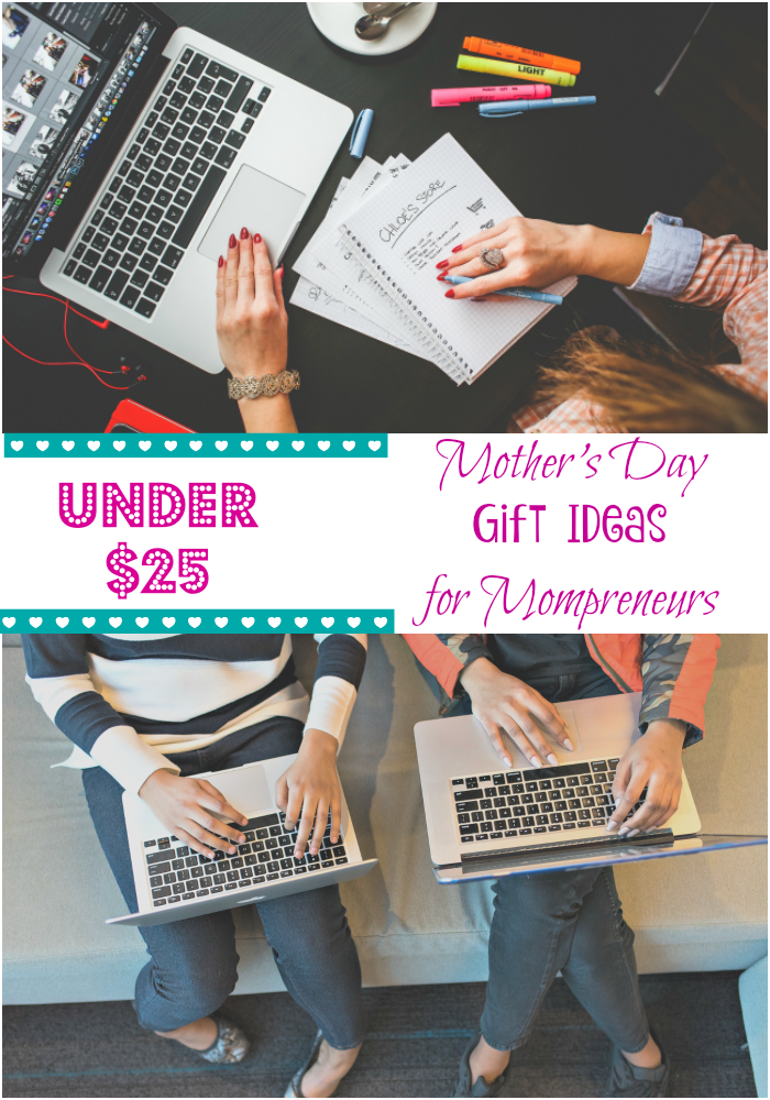 Under $25 Mother's Day Gift Ideas for Mompreneurs