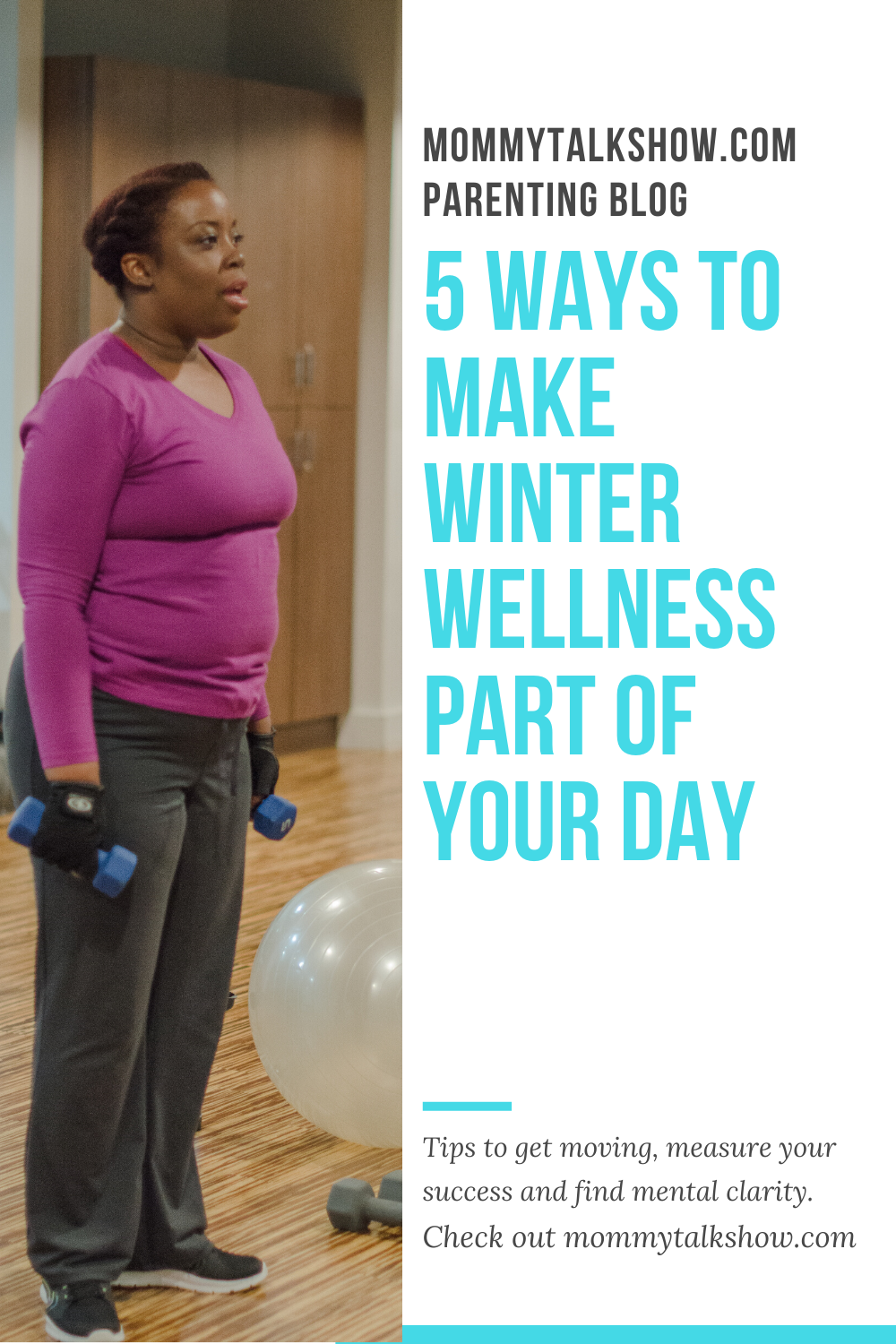 5 Ways to Make Winter Wellness Part of Your Day