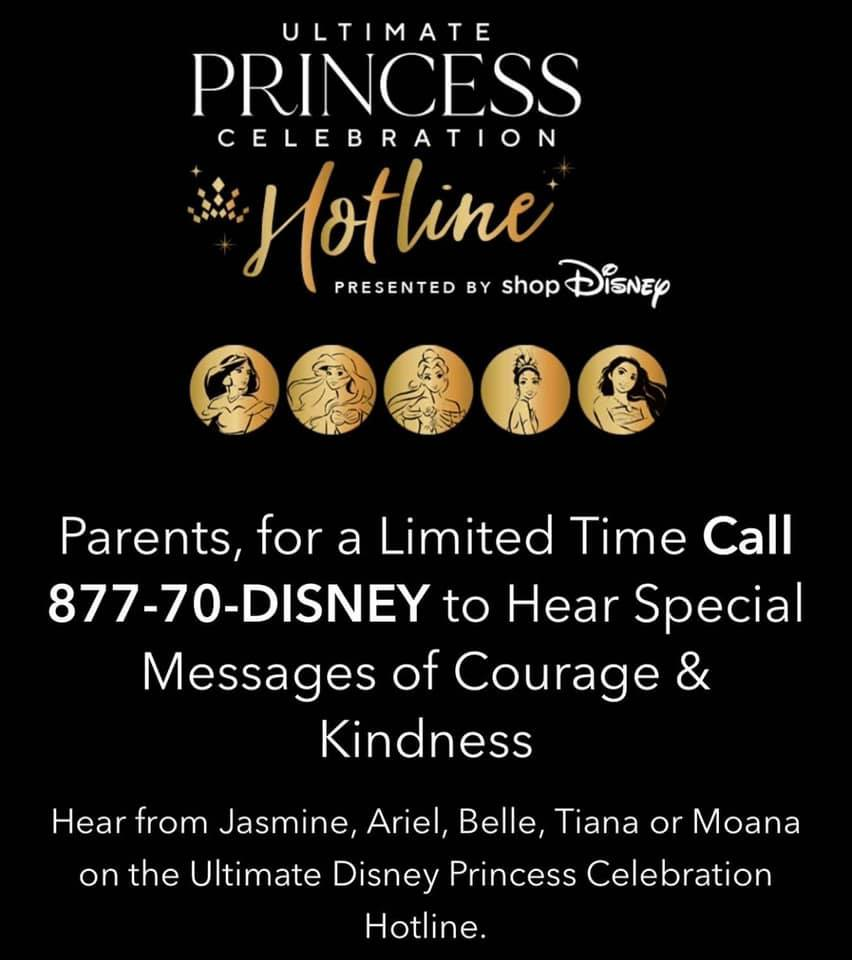 CALL A DISNEY PRINCESS 877-70-DISNEY is a toll-free number to call any of your five favorite princesses including Jasmine, Moana, Ariel, Tiana and Belle. Follow the prompts to select who you'd like to hear from. I called Moana as soon as I woke up Monday to get a positive message to start my day. WATCH THE COURAGE AND KINDNESS CLUB CONTENT Subscribe to the Disney Princess YouTube channel (https://www.youtube.com/c/DisneyPrincess/videos) for all the latest videos from their favorite princess designed to remind young fans to be a part of the Courage and Kindness Club. 877-70-DISNEY