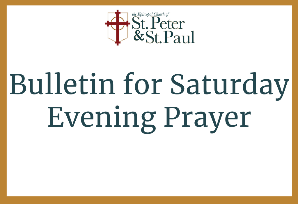 Click Here for Evening Prayer Bulletin