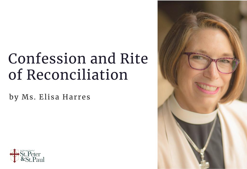 Confession and Rite of Reconciliation: Ms. Elisa Harres
