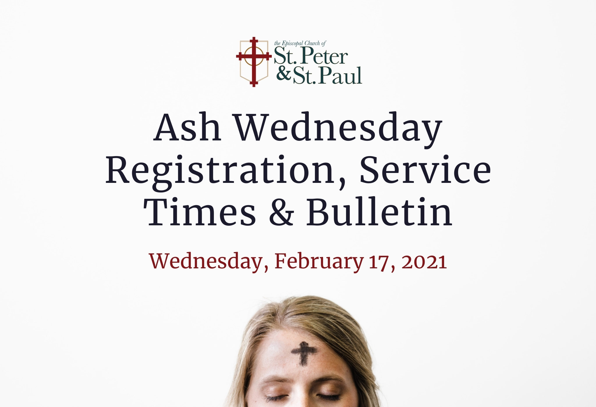 2021 Ash Wednesday Registration, Service Times & Bulletin