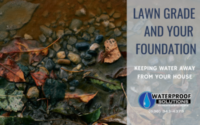 Lawn Grade and Your Foundation