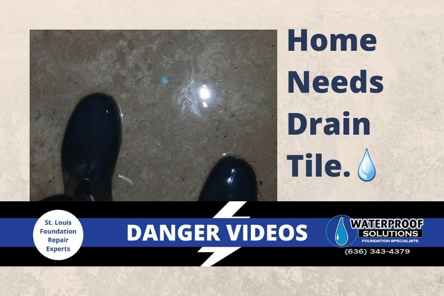 Waterproof Solutions St. Louis Danger Videos St. Louis Home Needs Drain Tile