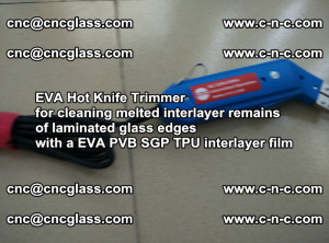 EVA HOT KNIFE TRIMMER for cleaning EVA PVB SGP TPU overflowed remains in laminated glass (13)