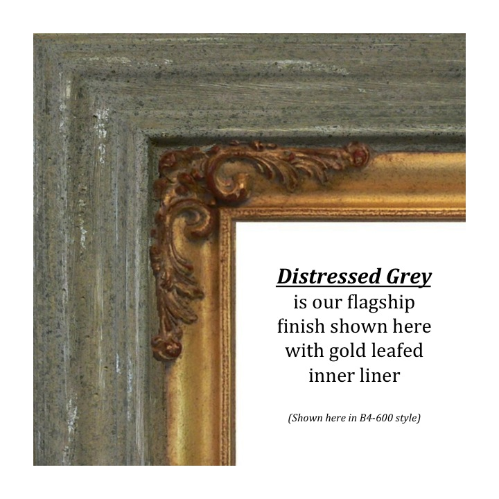 Distressed Grey, Bitterroot Frames, Finishes