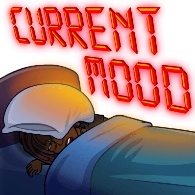 """Black woman Bitmoji under the bed covers with the words """"Current Mood"""" written above in red."""