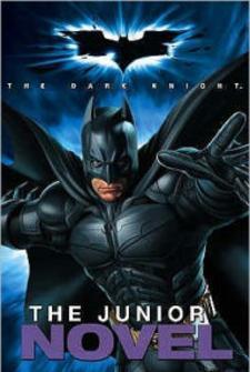 Batman - The Dark Knight - The Junior Novel