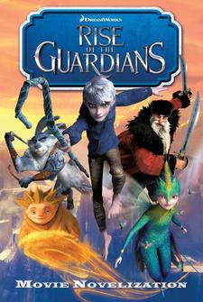 Rise of the Guardians Junior Movie Novelization