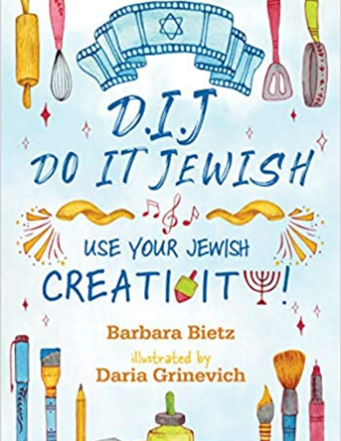 DIJ – Do It Jewish: Use Your Jewish Creativity