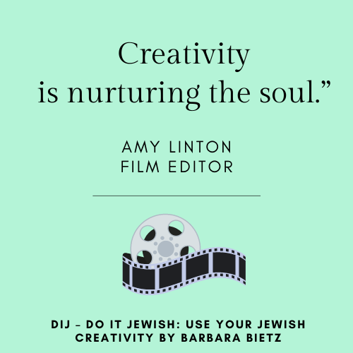 Amy Linton quote from DIJ - DO IT JEWISH: USE YOUR JEWISH CREATIVITY by Barbara Bietz