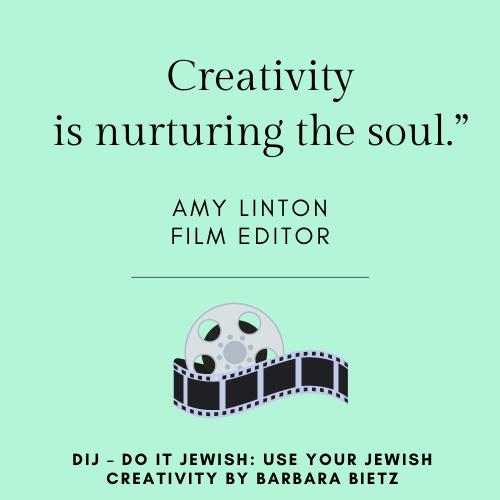 Amy Linton quote from DIJ - DO IT JEWISH: USE YOUR JEWISH CREATIVITY by Barbara Bietz