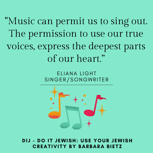 Eliana Light quote from DIJ - DO IT JEWISH: USE YOUR JEWISH CREATIVITY by Barbara Bietz