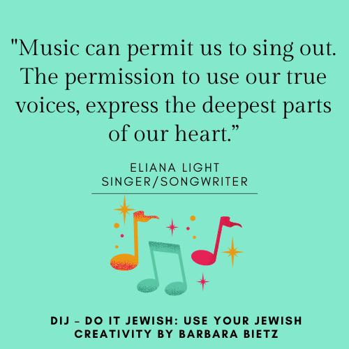 Eliana Light quote from DIJ - DO IT JEWISH: USE YOUR JEWISH CREATIVITY by Barbara Bietz