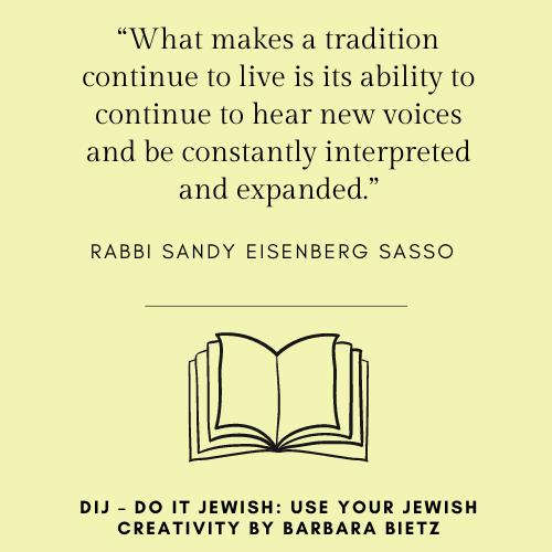 Rabbi Sandy Eisenberg Sasso quote from DIJ - DO IT JEWISH: USE YOUR JEWISH CREATIVITY by Barbara Bietz