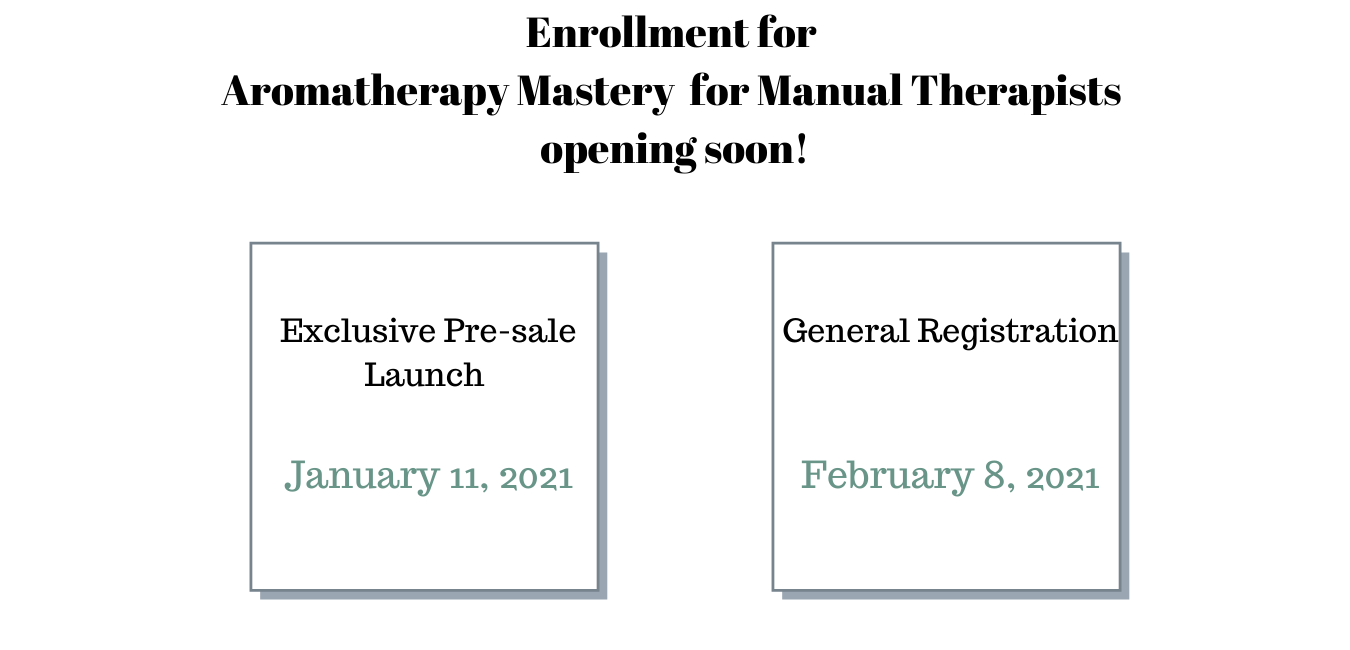 Enrollment for Aromatherapy Mastery for Manual Therapists opening soon! (1)