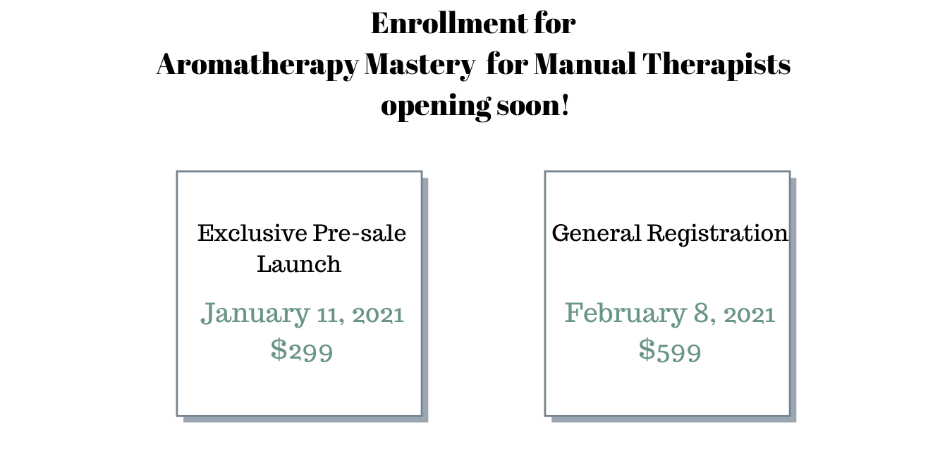 Enrollment for Aromatherapy Mastery for Manual Therapists opening soon! (2)