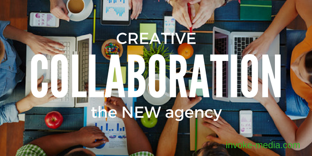 Creative Collaboration IS the NEW Marketing Agency
