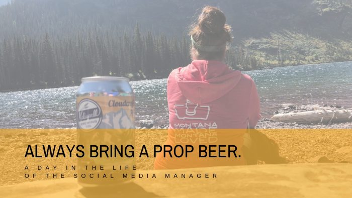 Always bring a prop beer. A day in the life of the social media manager.