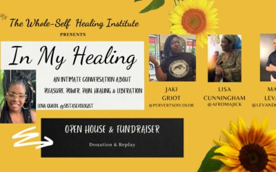[Soft Launch] In My Healing: An Intimate Conversation about Pleasure, Power, Pain, Healing, & Liberation