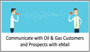 Oil & Gas email marketing works if you have a plan