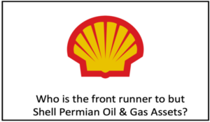 ConocoPhillips, Devon Energy, Chevron Corp , EOG Resources all potential bidders for Shell's Permian assets