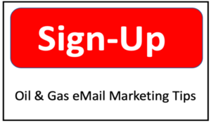 Oil & Gas Email Marketing - Strategy and Tips for Successful Campaigns