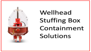 Wellhead Stuffing Box Containment Solutions