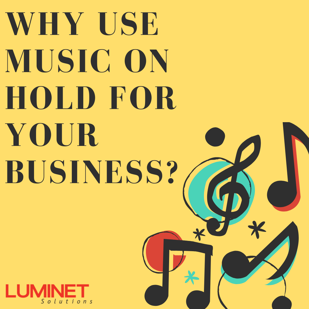 Why Use Music On Hold For Your Business