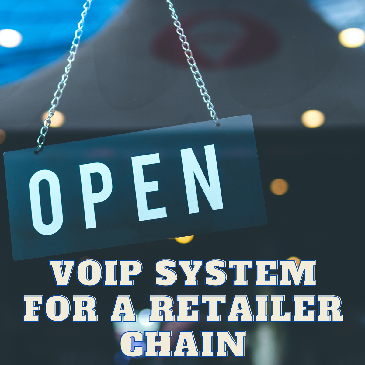 Voip System For A Retailer Chain