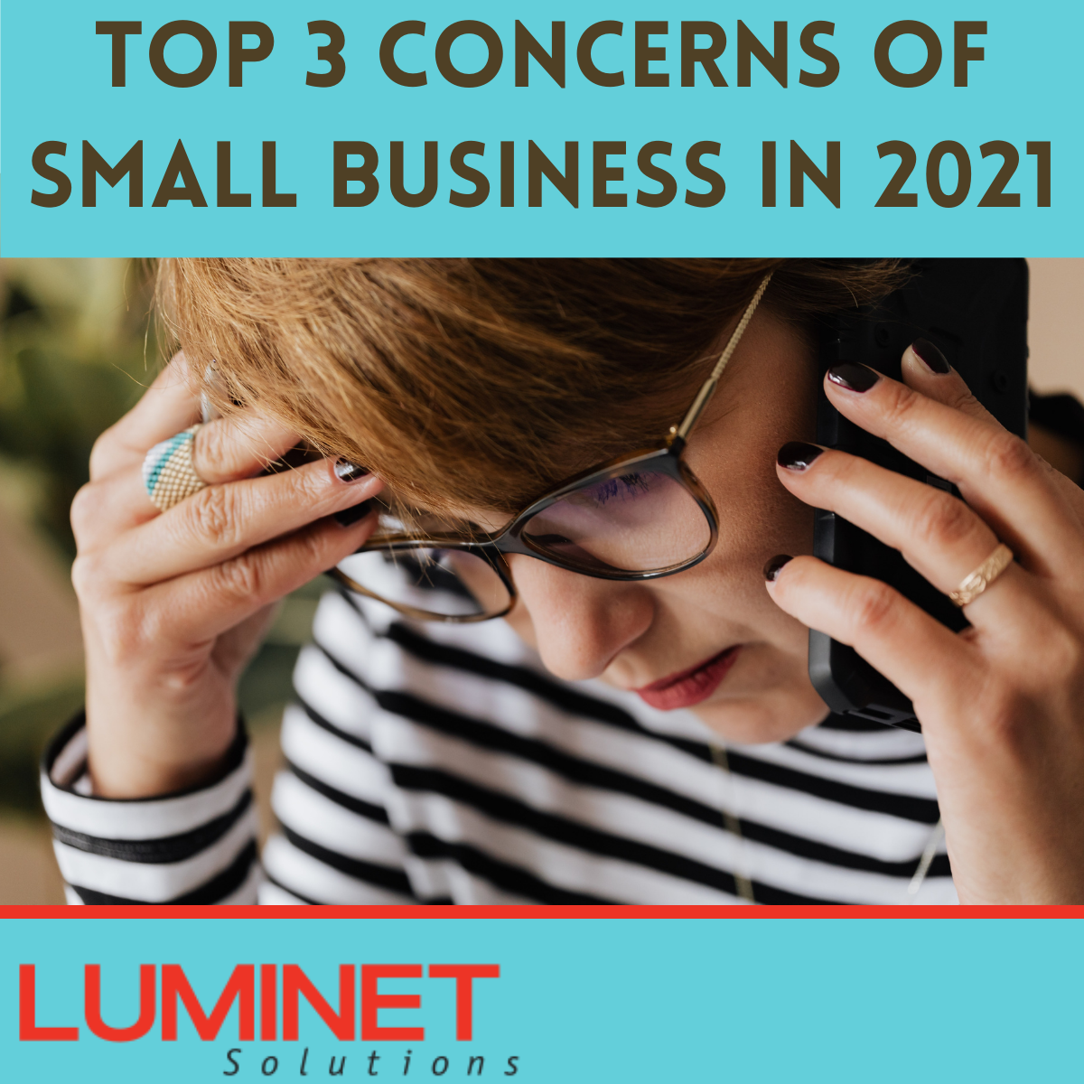 Top 3 Concerns Of Small Business In 2021