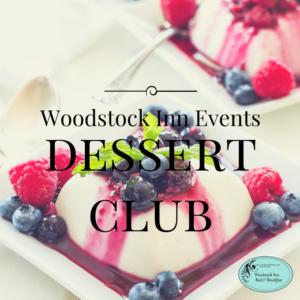 Woodstock Inn B&B Dessert Club