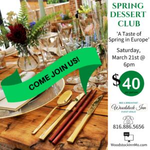 Spring Dessert Club | Woodstock Inn B&B