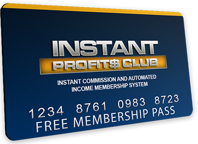 Join the Instant Profits Club for Free and Make Money Online